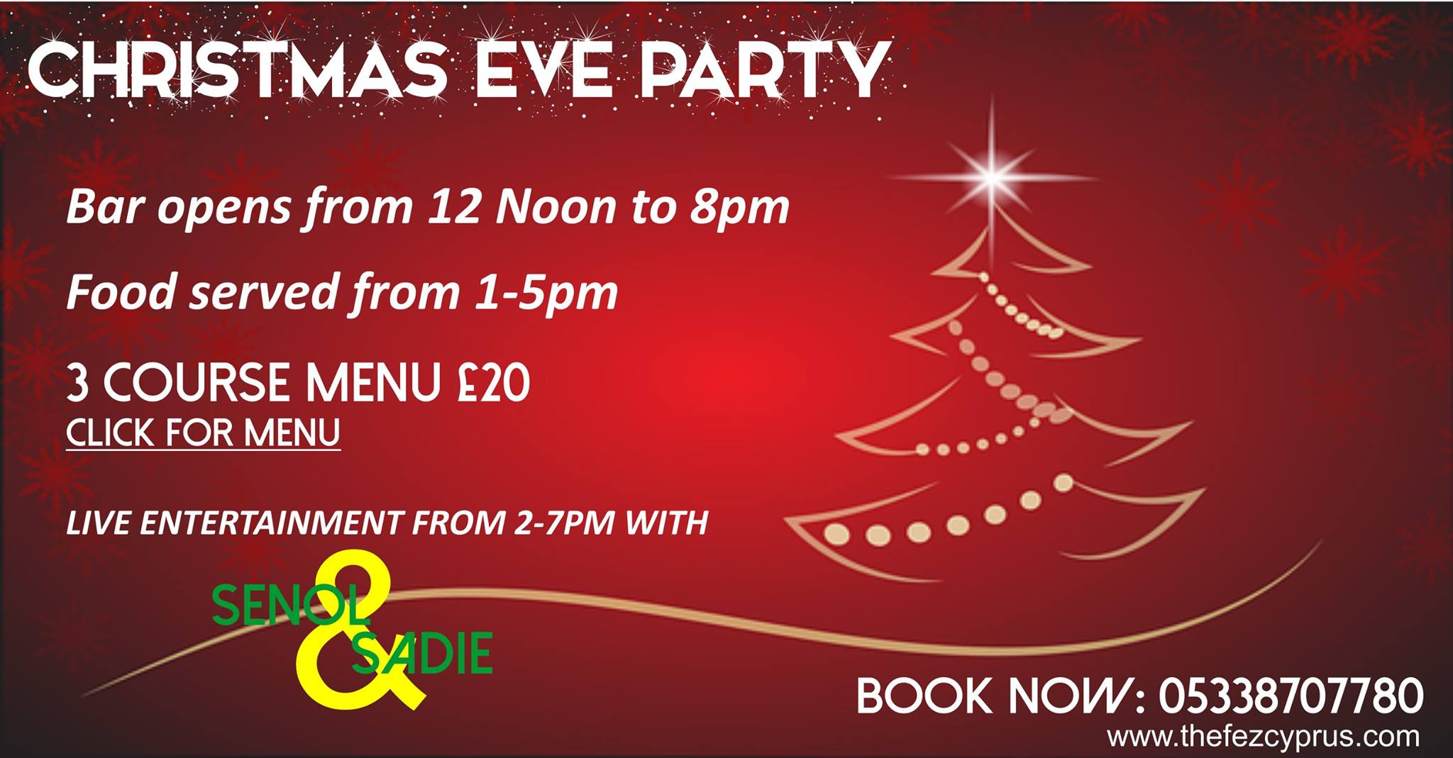 Christmas Eve with a three course menu at the Fez